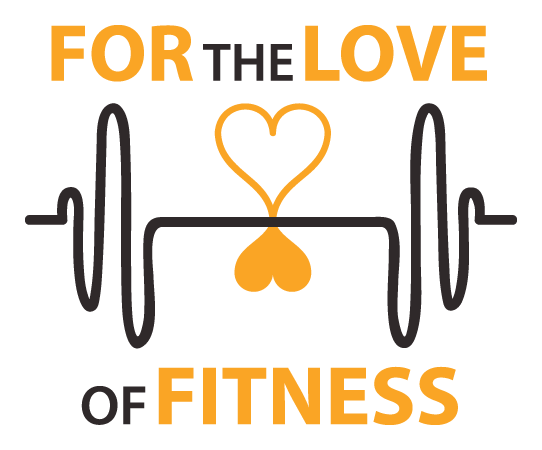 For The Love Of Fitness